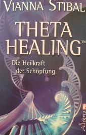 theta_healing_buch1 Balance im Sein Valeska Otto