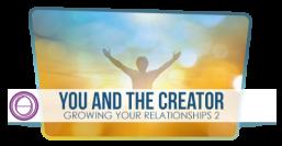 Du und der Schöpfer – Entwickle Deine Beziehung